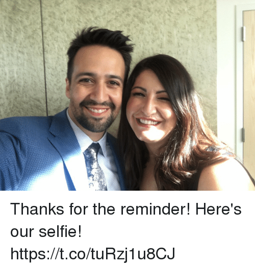 Memes, Selfie, and 🤖: Thanks for the reminder! Here's our selfie! https://t.co/tuRzj1u8CJ