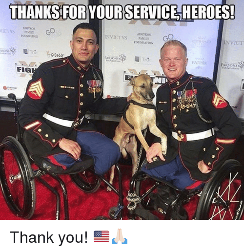 Memes, Thank You, and Heroes: THANKS FOR YOURSERVICE, HEROES!  NVICT  ouNDAION  OUNDATIoN  PARSONS  Tru  PATRON  ARSONS  FIG  L- Thank you! 🇺🇸🙏🏻