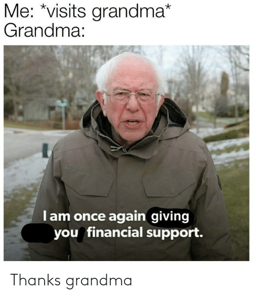 Grandma: Thanks grandma