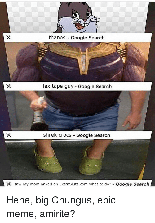 Thanos Google Search Flex Tape Guy Google Search Shrek Crocs Google