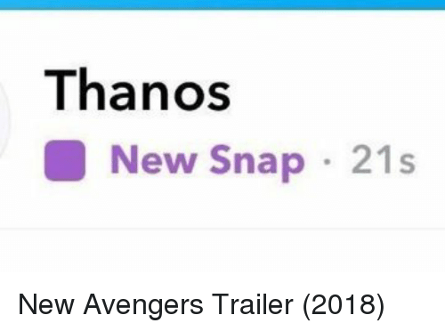 Avengers, Thanos, and Snap: Thanos  New Snap 21s New Avengers Trailer (2018)