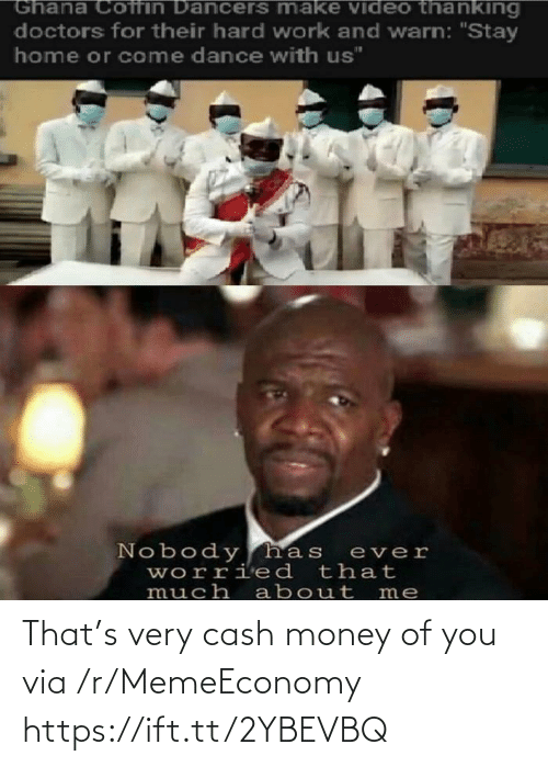 Money, Cash Money, and Via: That's very cash money of you via /r/MemeEconomy https://ift.tt/2YBEVBQ