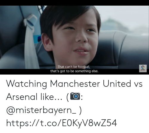 Arsenal, Football, and Memes: That can't be football,  Laliga  that's got to be something else. Watching Manchester United vs Arsenal like... (?: @misterbayern_ ) https://t.co/E0KyV8wZ54