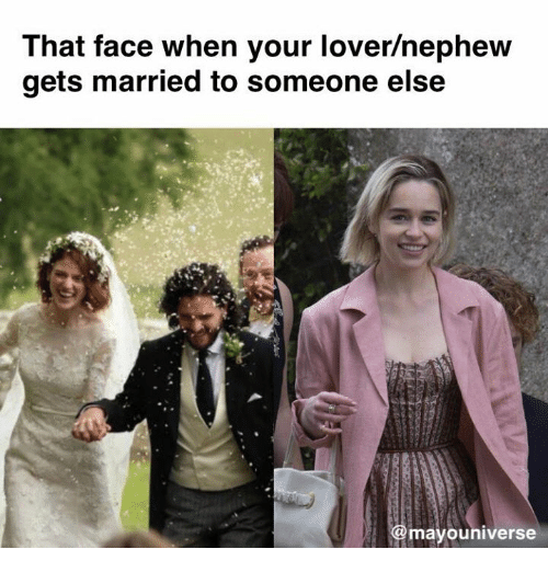 Game of Thrones, Face, and Nephew: That face when your lover/nephew  gets married to someone else  @mayouniverse
