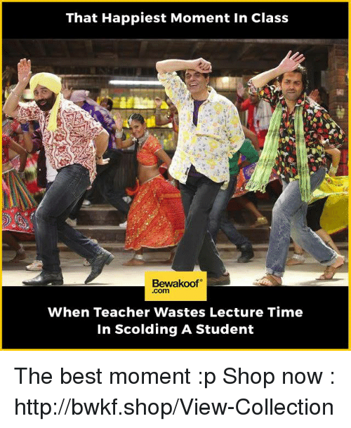 That happiest moment in class bewakoof com when teacher wastes memes and lecturer that happiest moment in class bewakoof when thecheapjerseys Gallery