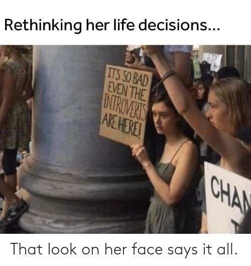 It All: That look on her face says it all.