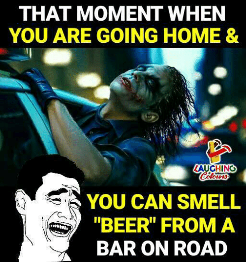 """Beer, Smell, and Home: THAT MOMENT WHEN  YOU ARE GOING HOME &  AUCHING  YOU CAN SMELL  BEER"""" FROM A  BAR ON ROAD"""