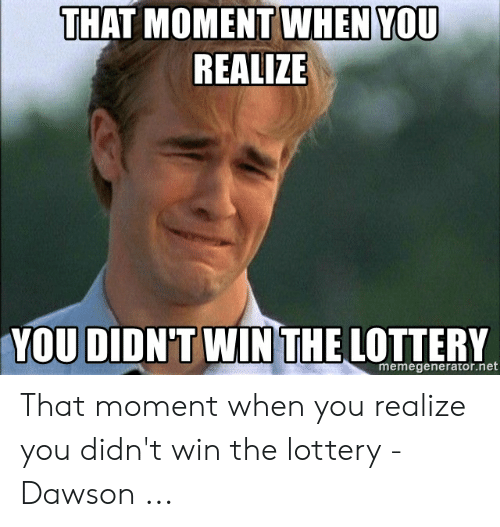 25 Best Memes About Didn T Win The Lottery Meme Didn T Win The Lottery Memes