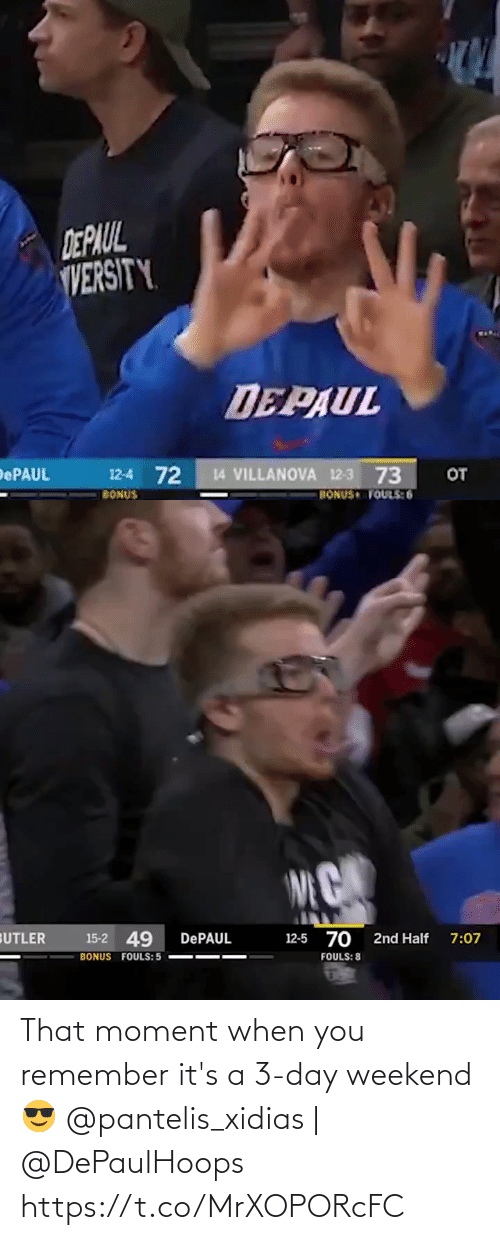 Its: That moment when you remember it's a 3-day weekend 😎  @pantelis_xidias   @DePaulHoops https://t.co/MrXOPORcFC