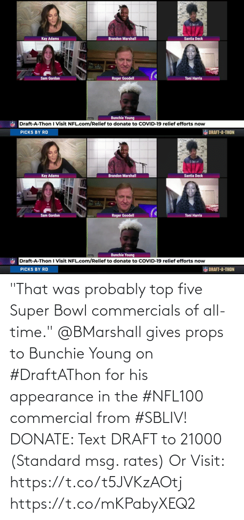 """Super Bowl: """"That was probably top five Super Bowl commercials of all-time.""""  @BMarshall gives props to Bunchie Young on #DraftAThon for his appearance in the #NFL100 commercial from #SBLIV!   DONATE: Text DRAFT to 21000 (Standard msg. rates) Or Visit: https://t.co/t5JVKzAOtj https://t.co/mKPabyXEQ2"""