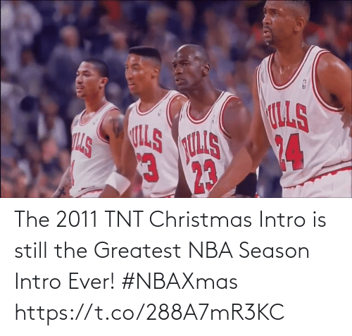 intro: The 2011 TNT Christmas Intro is still the Greatest NBA Season Intro Ever! #NBAXmas    https://t.co/288A7mR3KC