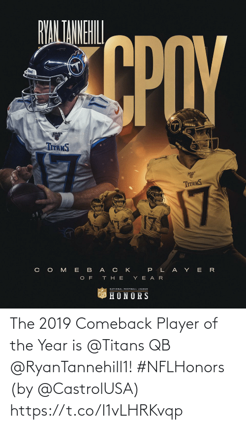 year: The 2019 Comeback Player of the Year is @Titans QB @RyanTannehill1! #NFLHonors  (by @CastrolUSA) https://t.co/I1vLHRKvqp