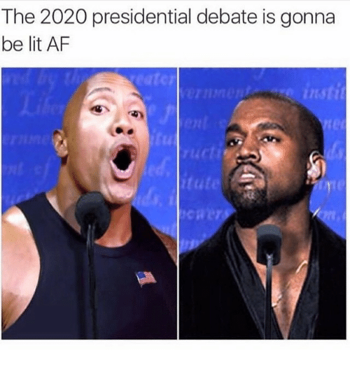 Presidential Debate: The 2020 presidential debate is gonna  be lit AF  instit  itute