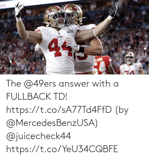 San Francisco 49ers: The @49ers answer with a FULLBACK TD! https://t.co/sA77Td4FfD (by @MercedesBenzUSA) @juicecheck44 https://t.co/YeU34CQBFE