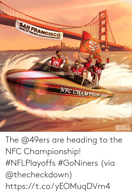 Championship: The @49ers are heading to the NFC Championship! #NFLPlayoffs #GoNiners  (via @thecheckdown) https://t.co/yEOMuqDVm4