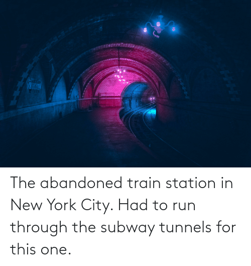 in-new-york-city: The abandoned train station in New York City. Had to run through the subway tunnels for this one.