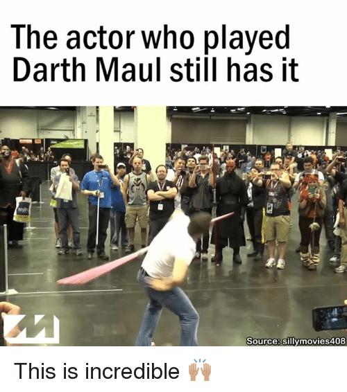 Star Wars, Darth Maul, and Who: The actor who played  Darth Maul stiil has it  Source: sillymovies408 This is incredible 🙌🏽