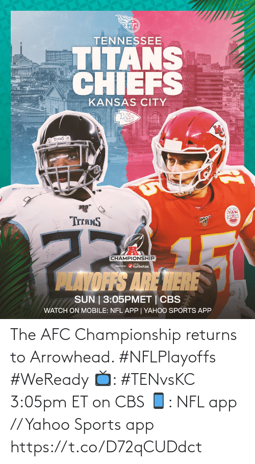 Championship: The AFC Championship returns to Arrowhead. #NFLPlayoffs #WeReady  📺: #TENvsKC 3:05pm ET on CBS 📱: NFL app // Yahoo Sports app https://t.co/D72qCUDdct
