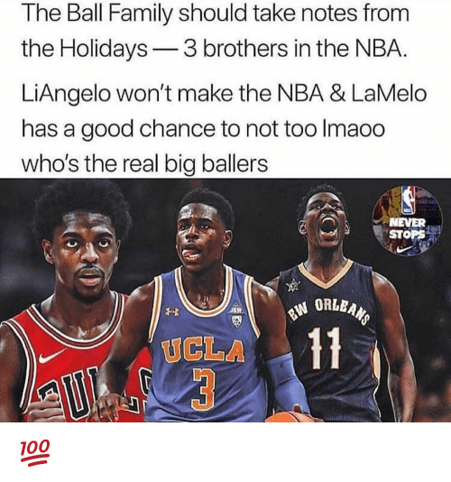Family, Nba, and Good: The Ball Family should take notes from  the Holidays3 brothers in the NBA.  LiAngelo won't make the NBA & LaMelo  has a good chance to not too Imaoo  who's the real big ballers  NEVER  STOPS  UCLA 💯