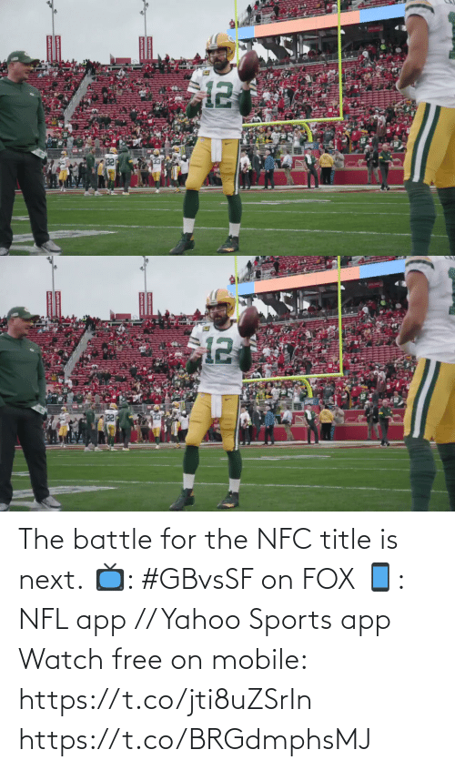 🤖: The battle for the NFC title is next.  📺: #GBvsSF on FOX 📱: NFL app // Yahoo Sports app Watch free on mobile: https://t.co/jti8uZSrIn https://t.co/BRGdmphsMJ