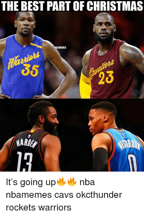Basketball, Cavs, and Christmas: THE BEST PART OF CHRISTMAS  @NBAMEMES  35  23  HARE  13 It's going up🔥🔥 nba nbamemes cavs okcthunder rockets warriors