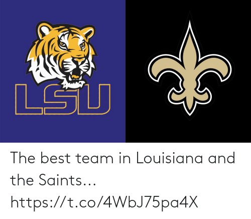 Best: The best team in Louisiana and the Saints... https://t.co/4WbJ75pa4X