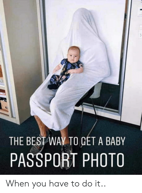 Passport: THE BEST WAY TO GET A BABY  PASSPORT PHOTO When you have to do it..
