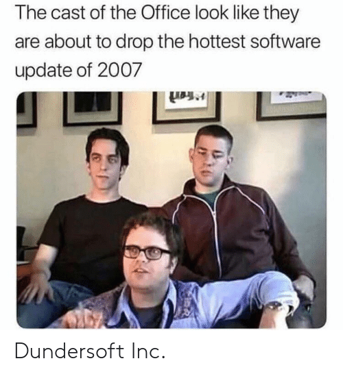 The Office, Office, and Software: The cast of the Office look like they  are about to drop the hottest software  update of 2007 Dundersoft Inc.