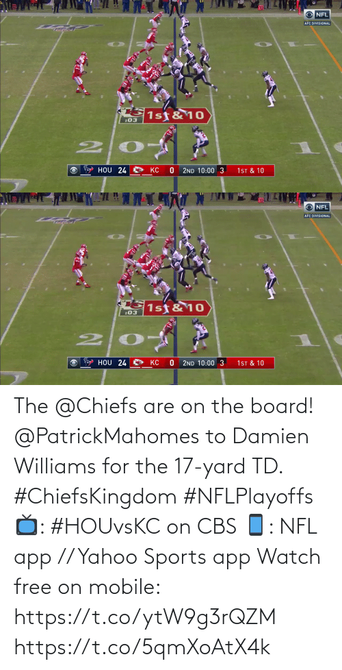 Free: The @Chiefs are on the board!  @PatrickMahomes to Damien Williams for the 17-yard TD. #ChiefsKingdom #NFLPlayoffs  📺: #HOUvsKC on CBS 📱: NFL app // Yahoo Sports app Watch free on mobile: https://t.co/ytW9g3rQZM https://t.co/5qmXoAtX4k