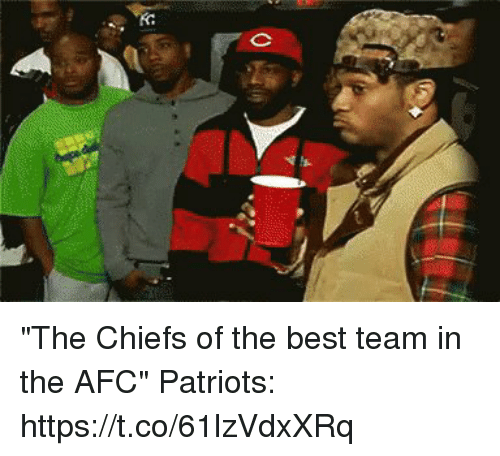 "Patriotic, Tom Brady, and Best: ""The Chiefs of the best team in the AFC""  Patriots: https://t.co/61lzVdxXRq"