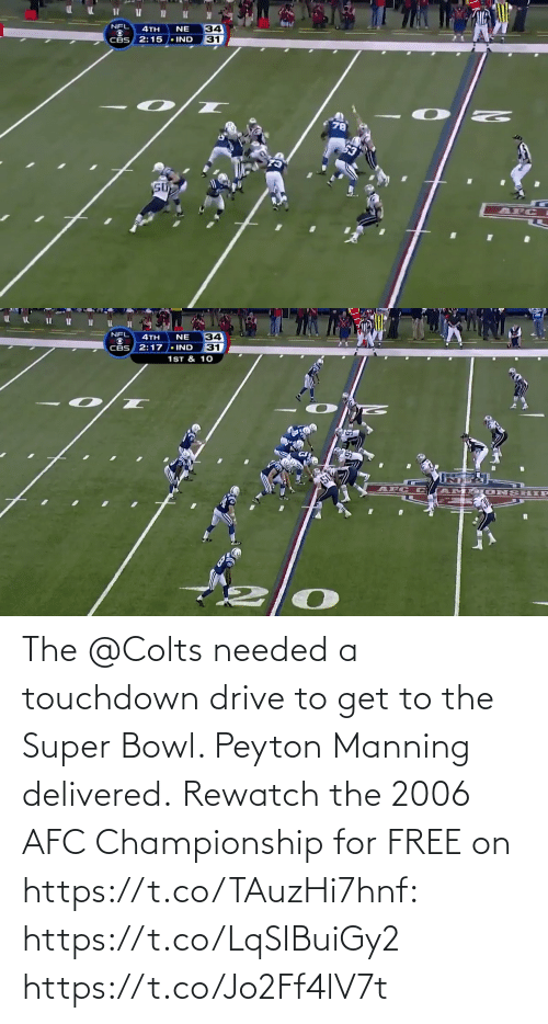 Super Bowl: The @Colts needed a touchdown drive to get to the Super Bowl. Peyton Manning delivered.  Rewatch the 2006 AFC Championship for FREE on https://t.co/TAuzHi7hnf: https://t.co/LqSIBuiGy2 https://t.co/Jo2Ff4lV7t