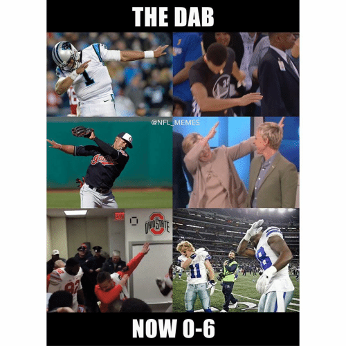 the dab: THE DAB  @NFL MEMES  NOW 0-6