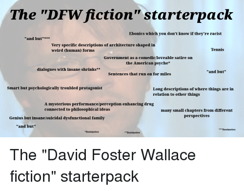 The DFW Fiction Starterpack Ebonics Which You Don't Know if