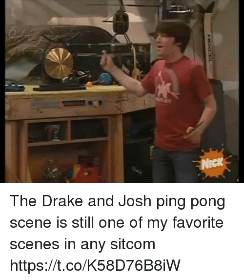 Drake, Funny, and Drake and Josh: The Drake and Josh ping pong scene is still one of my favorite scenes in any sitcom https://t.co/K58D76B8iW