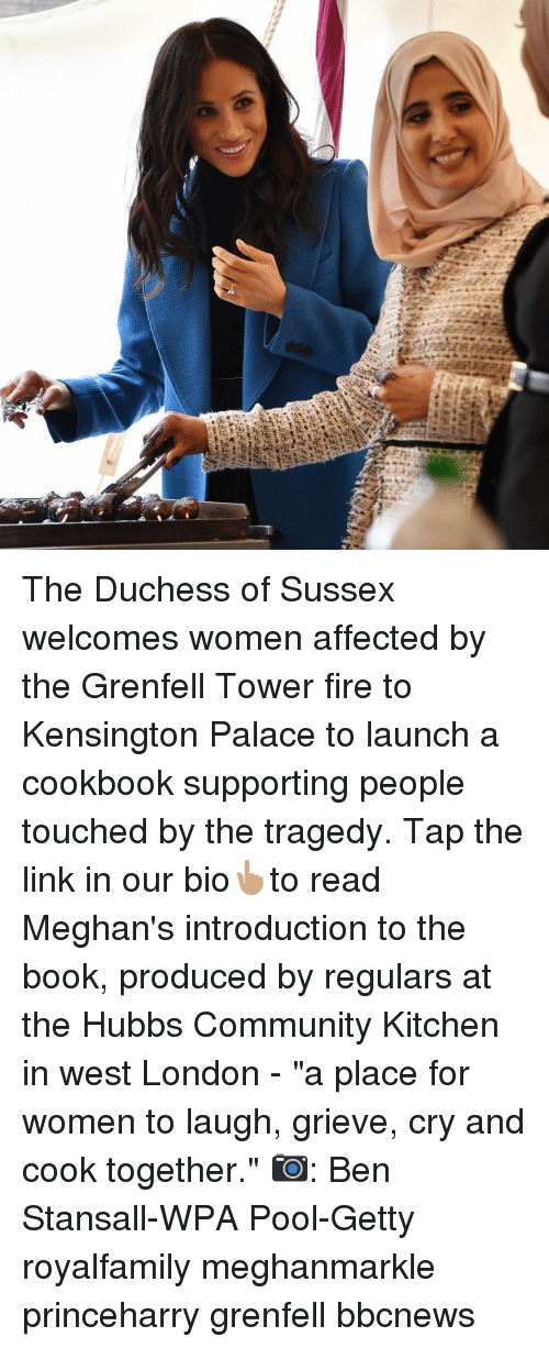 "Community, Fire, and Memes: The Duchess of Sussex welcomes women affected by the Grenfell Tower fire to Kensington Palace to launch a cookbook supporting people touched by the tragedy. Tap the link in our bio👆🏽to read Meghan's introduction to the book, produced by regulars at the Hubbs Community Kitchen in west London - ""a place for women to laugh, grieve, cry and cook together."" 📷: Ben Stansall-WPA Pool-Getty royalfamily meghanmarkle princeharry grenfell bbcnews"