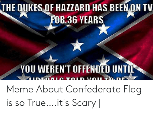 The DUKES OF HAZZARD HAS BEEN ON TV FOR 36 YEARS YET YOU WEREN'T