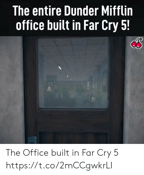The Office, Office, and Far Cry: The entire Dunder Mifflin  office built in Far Cry 5! The Office built in Far Cry 5 https://t.co/2mCCgwkrLI