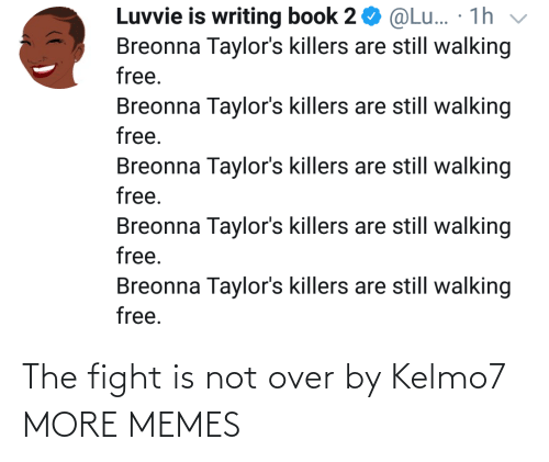 Fight: The fight is not over by Kelmo7 MORE MEMES
