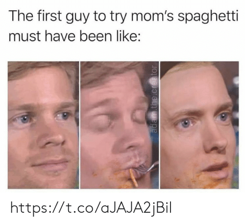 creator: The first guy to try mom's spaghetti  must have been like:  adam.the.creator https://t.co/aJAJA2jBil