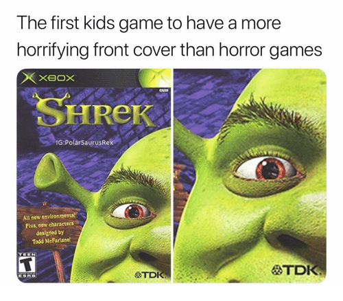 Front Cover: The first kids game to have a more  horrifying front cover than horror games  SHREK  G PolarSaurusRex  All new environmonts  Plus, now charscters  designed by  Todd McFariane