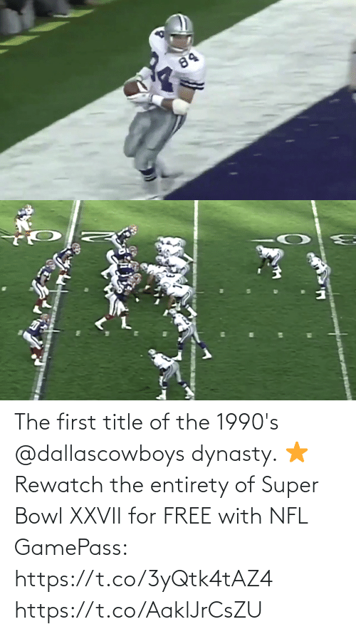 Super Bowl: The first title of the 1990's @dallascowboys dynasty. ⭐️  Rewatch the entirety of Super Bowl XXVII for FREE with NFL GamePass: https://t.co/3yQtk4tAZ4 https://t.co/AaklJrCsZU