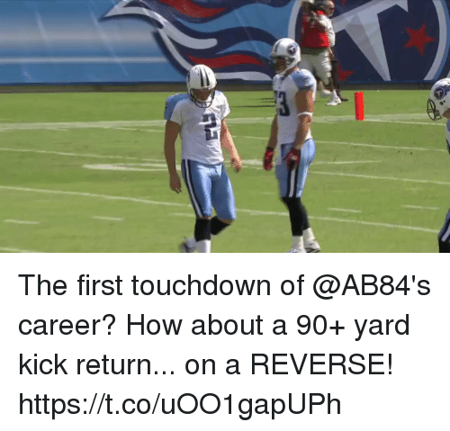 Memes, 🤖, and How: The first touchdown of @AB84's career?  How about a 90+ yard kick return... on a REVERSE! https://t.co/uOO1gapUPh