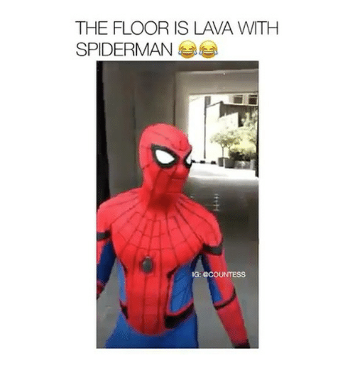 Memes, Spiderman, and 🤖: THE FLOOR IS LAVA WITH  SPIDERMAN  G: CCOUNTESS