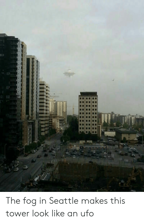 Seattle, Ufo, and Fog: The fog in Seattle makes this tower look like an ufo