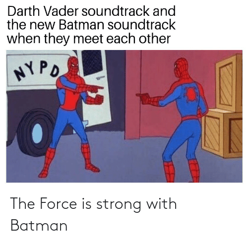Force Is Strong: The Force is strong with Batman