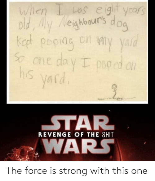 Force Is Strong: The force is strong with this one