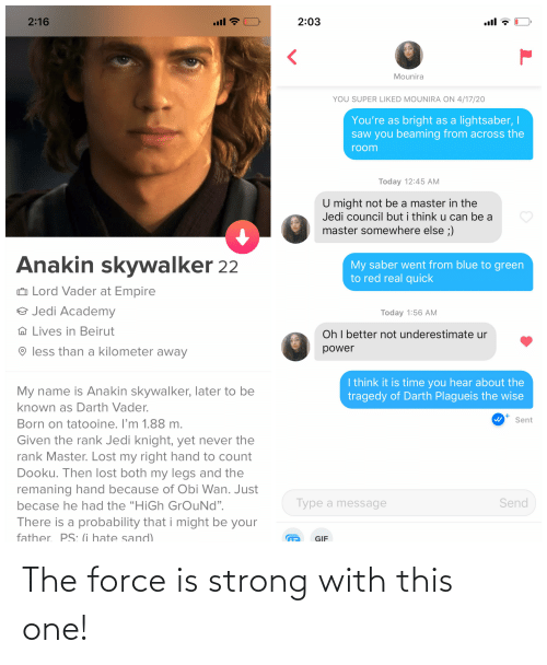 Force Is Strong: The force is strong with this one!