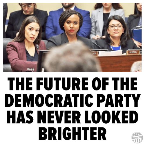 democratic: THE FUTURE OF THE  DEMOCRATIC PARTY  HAS NEVER LOOKED  BRIGHTER  Other98