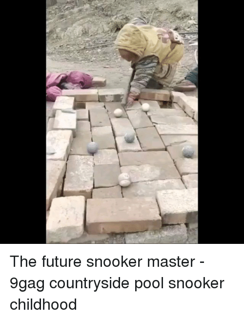 9gag, Future, and Memes: The future snooker master - 9gag countryside pool snooker childhood