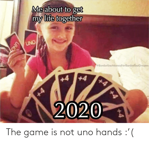 The Game: The game is not uno hands :'(